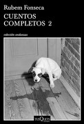 Cuentos Completos 2 - Rubem Fonseca - Tusquets