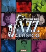 Historia del Jazz Clásico - Susaeta Ediciones S A - Susaeta