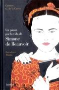 Un Paseo por la Vida de Simone de Beauvoir - Carmen G. De La Cueva - Lumen