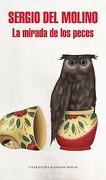 La Mirada de los Peces ( Mapa de las Lenguas ) - Sergio Del Molino - Literatura Random House