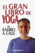 El Gran Libro de Yoga - Ramiro Calle - Books4Pocket