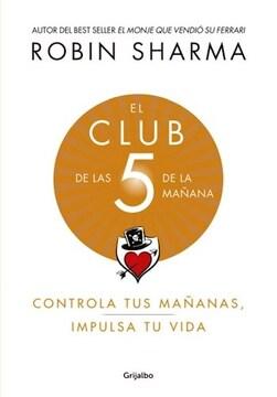 portada Club de las 5 de la Mañana Controla tus Mañanas Impulsa tu Vida
