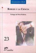 Borges y la Ciencia (Colección Cea)