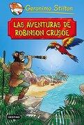 Las Aventuras de Robinson Crusoe - Geronimo Stilton - Destino Infantil & Juvenil