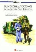 Blindados Autoctonos en la Guerra Civil Española (Stug3 (Galland Books)) - Josep Maria Mata Duaso - Galland Books