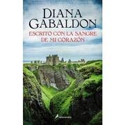 Escrito con la Sangre de mi Corazon - Diana Gabaldon - Salamandra