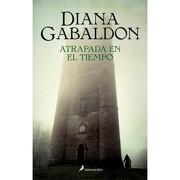 Atrapada en el Tiempo - Diana Gabaldon - Salamandra
