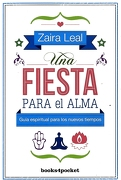 Una Fiesta Para el Alma - Zaira Leal - Books4Pocket