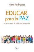 Educar Para la paz - Nora Rodríguez Vega - Kairós