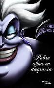 Villanos. Pobre Alma en Desgracia - Disney - Planeta Publishing