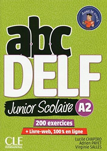 Libro Abc Delf Junior Scolaire. A2. Per le Scuole