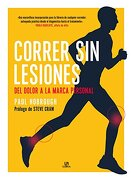 Correr sin Lesiones. Del Dolor a la Marca Personal - Paul Hobrough - Libsa
