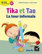 Etincelles - Lecture cp éd. 2018 - je lis à mon Rythme -Tika et tao - la Tour Infernale (Etincelles je lis à mon Rythme - Tika et Tao) (libro en Francés)