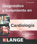 Diagnostico Clinico y Tratamiento Cardiologia - Crawford Michae - Mcgraw Hill