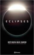 Eclipses - Jose Maria Maza - Planeta