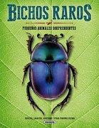Bichos Raros, Pequeños Animales Sorprendentes. (el Gran Libro De.   ) - A. A. Fernandez - Susaeta