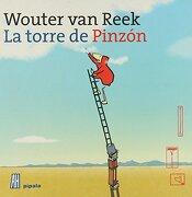 La Torre de Pinzon - Wouter Van Reek - Adriana Hidalgo