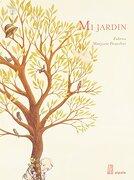 Mi Jardín - Zidrou; Pourchet Marjorie - Adriana Hidalgo Editora S.A.