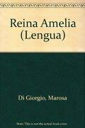 Reina Amelia - Marosa Di Giorgio - Adriana Hidalgo Editora S.A.