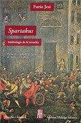 Spartakus - Jesi Furio - Editorial Adriana Hidalgo
