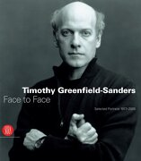 Timothy Greenfield-Sanders: Face to Face: Selected Portraits 1977-2005 (libro en Inglés)