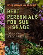 Best Perennials for sun and Shade (Home Grown Gardening) (libro en Inglés)