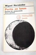 Poemas de adolescencia; Perito en lunas ; Otros poemas