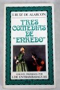 "Tres comedias de ""enredo"""
