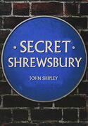 Secret Shrewsbury (libro en Inglés)