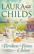 Broken Bone China (a tea Shop Mystery) (libro en Inglés) - Laura Childs - Berkley