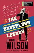 The Barcelona Legacy: Guardiola, Mourinho and the Fight for Football's Soul (libro en Inglés)