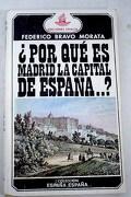 ¿Por qué es Madrid la capital de España.?