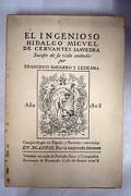 El ingenioso hidalgo Miguel de Cervantes Saavedra: sucesos de su vida contados por Francisco Navarro y Ledesma