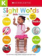 Kindergarten Skills Workbook: Sight Words (Scholastic Early Learners) (Scholastic Kindergarten Skills) (libro en Inglés)