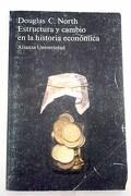 Estructura y cambio en la historia económica
