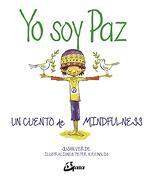 Yo soy Paz. Un Cuento de Mindfulness (Peque Gaia) - Susan Verde - Gaia Ediciones