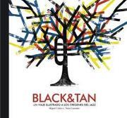Black & Tan, un Viaje Ilustrado a los Orígenes del Jazz - Miguel Calero - Avenauta