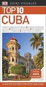 Guía Visual top 10 Cuba: La Guía que Descubre lo Mejor de Cada Ciudad (Guias Top10) - Varios Autores - Dk