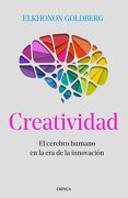 Creatividad - Elkhonon Goldberg - Editorial Crítica