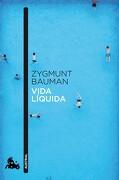 Vida Líquida - Zygmunt Bauman - Austral