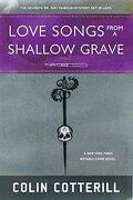 Love Songs From a Shallow Grave (Dr. Siri Paiboun Mystery) (libro en Inglés) - Colin Cotterill - Soho Pr Inc