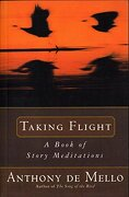 Taking Flight: A Book of Story Meditations (libro en Inglés) - Anthony De Mello - Bantam Doubleday Dell