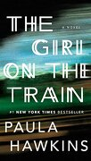 The Girl on the Train: A Novel (libro en Inglés) - Paula Hawkins - Riverhead Books