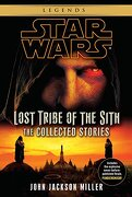 Star Wars: Lost Tribe of the Sith - the Collected Stories (Star Wars: Lost Tribe of the Sith - Legends) (libro en Inglés) - John Jackson Miller - Delrey Trade