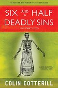 Six and a Half Deadly Sins: A Siri Paiboun Mystery set in Laos (dr Siri Paiboun Mystery 10) (libro en Inglés) - Colin Cotterill - Soho Crime