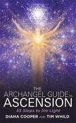 The Archangel Guide to Ascension: 55 Steps to the Light (libro en Inglés) - Diana Cooper; Tim Whild - Hay House Uk