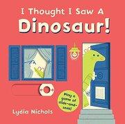 I Thought i saw a Dinosaur! (libro en Inglés) - Templar Books - Templar Books