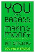 You are a Badass at Making Money: Master the Mindset of Wealth (libro en Inglés) - Jen Sincero - Viking
