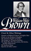 William Wells Brown: Clotel & Other Writings (Loa #247): Narrative of w. W. Brown, a Fugitive Slave (libro en Inglés)