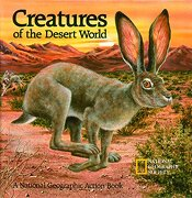 Creatures of the Desert World (libro en Inglés) - National Geographic Society - National Geographic Kids